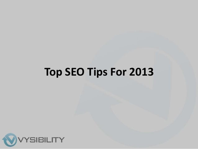 Top SEO Tips For 2013