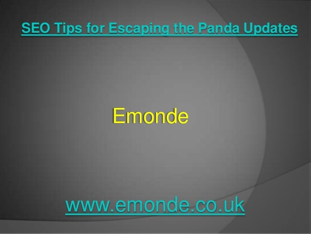 Seo tips for escaping from panda updates