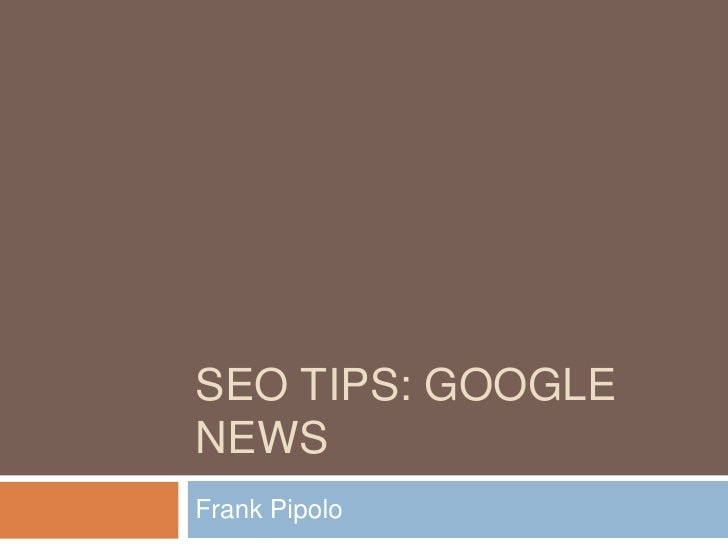 Seo Tips: Google News