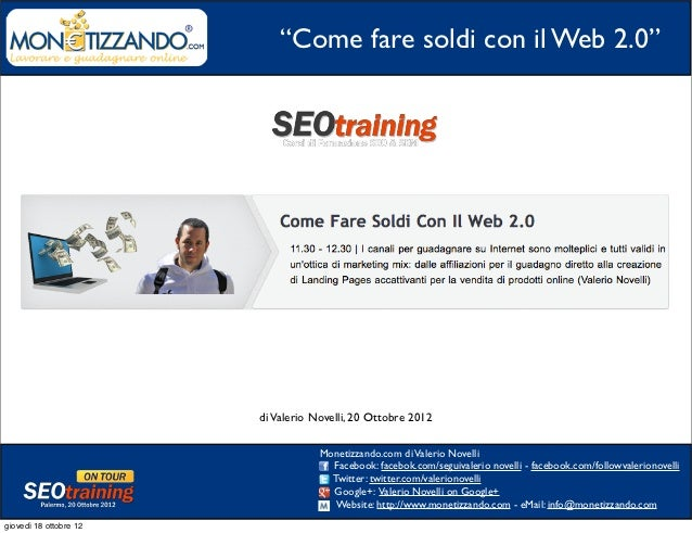 Come Fare Soldi Con il Web 2.0 Seo training 2012