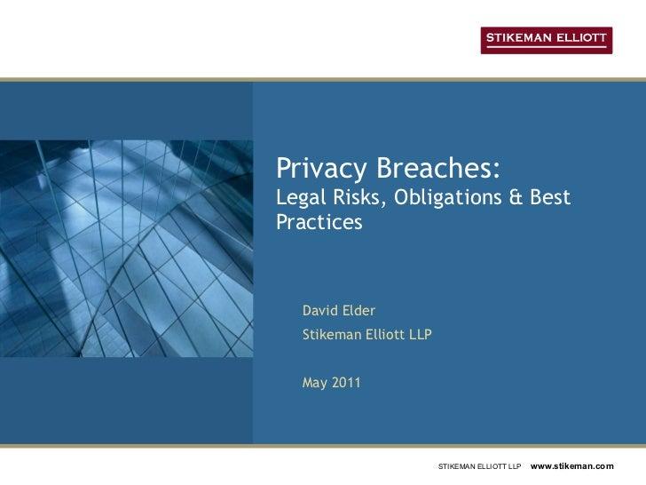 Privacy Breaches: Legal Risks, Obligations & Best Practices