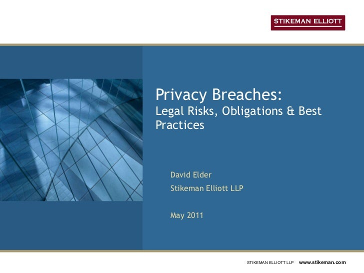 Privacy Breaches: Legal Risks, Obligations & Best Practices