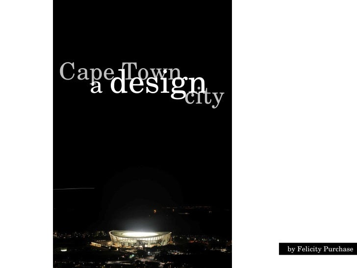 Cape Town a  design city by Felicity Purchase