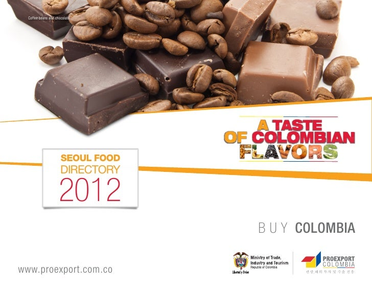 Coffee beans and chocolate.                      SEOUL FOOD                      DIRECTORY                     2012       ...