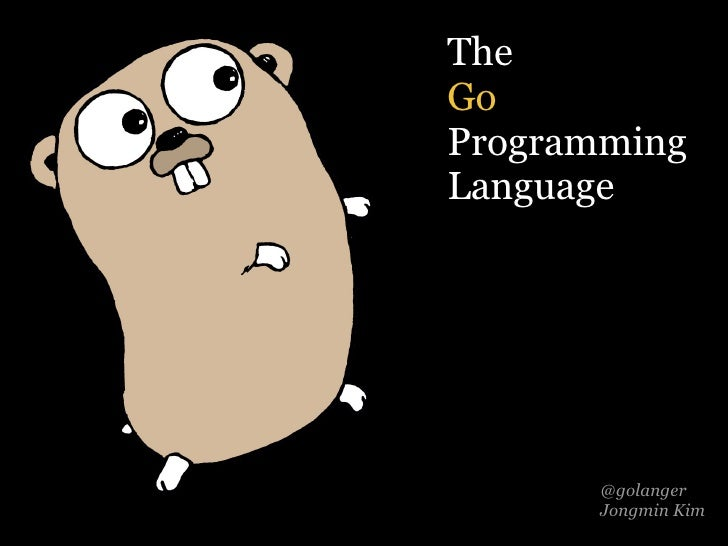 @golanger Jongmin Kim The Go Programming Language