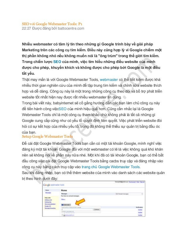 SEO với Google Webmaster Tools: P122:27 Được đăng bởi battocentre.comNhiều webmaster có tâm lý tin theo những gì Google tr...