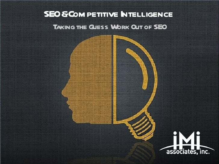 SEO&Com petitive Intelligence  Taking the Guess Work Out of SEO          Free Powerpoint Templates   Page 1