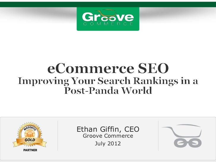 [Webinar July 2012] eCommerce SEO in a Post Panda World