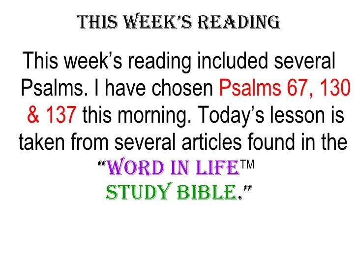 Sep 21-27-08 Psalm 67 130 137