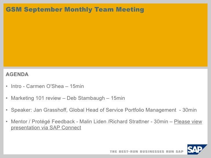 GSM September Monthly Team Meeting  <ul><li>AGENDA </li></ul><ul><li>Intro - Carmen O'Shea – 15min </li></ul><ul><li>Marke...