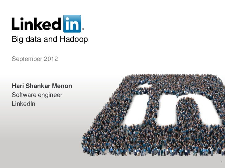 Data infrastructure and Hadoop at LinkedIn