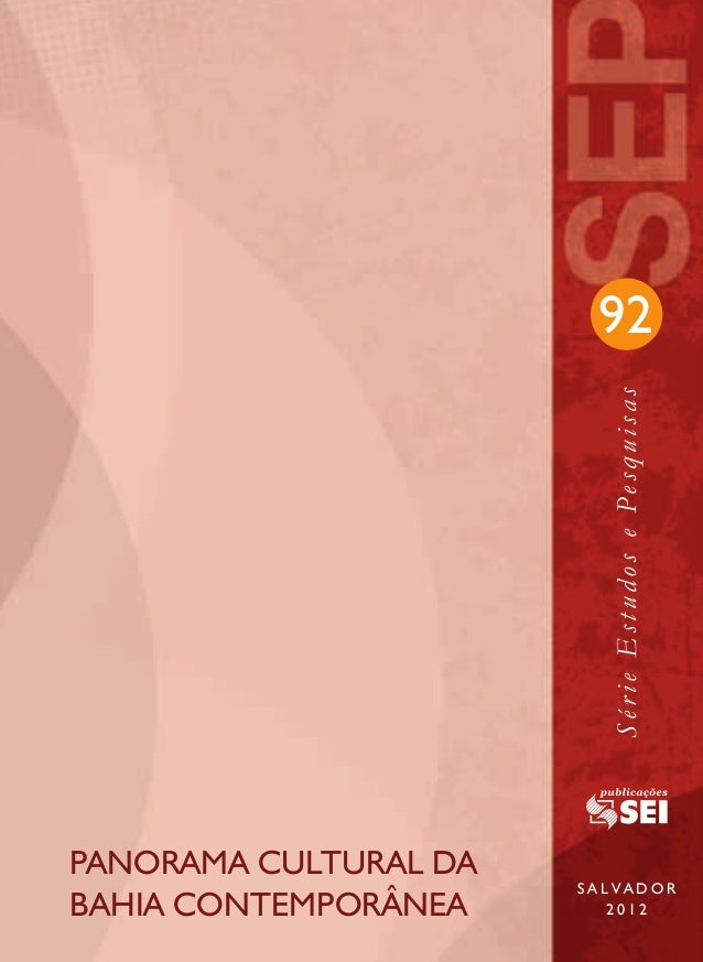 92                                            Série Estudos e Pesquisas                 PANORAMA CULTURAL DA              ...