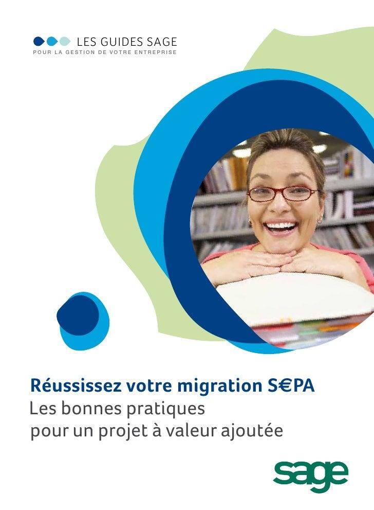 Guide Sage: Réussissez votre Migration SEPA