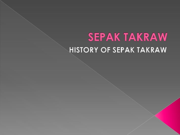 In 1935, during the Golden Jubilee Celebrations for King    George V, the game of sepakraga was played on a    badminton c...