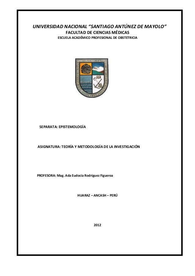 """UNIVERSIDAD NACIONAL """"SANTIAGO ANTÚNEZ DE MAYOLO"""" FACULTAD DE CIENCIAS MÉDICAS ESCUELA ACADÉMICO PROFESIONAL DE OBSTETRICI..."""