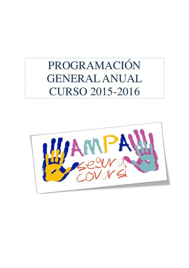 PROGRAMACIÓN GENERAL ANUAL CURSO 2015-2016