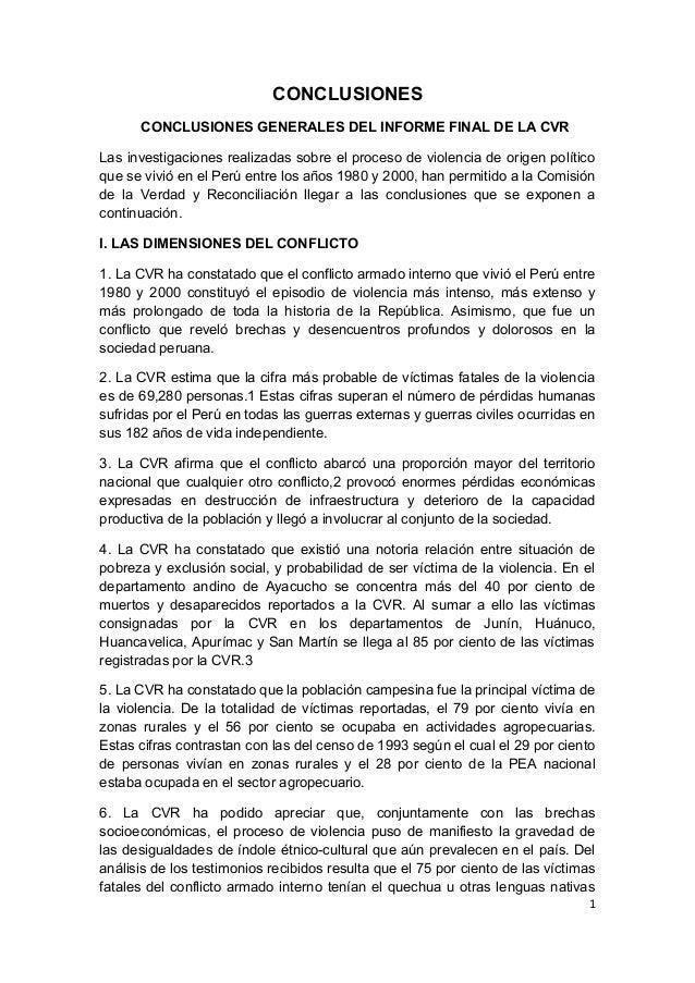 CONCLUSIONES CONCLUSIONES GENERALES DEL INFORME FINAL DE LA CVR Las investigaciones realizadas sobre el proceso de violenc...