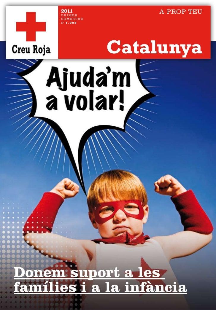 2011               A PROP TEU      PRIMER      SEMESTRE      nº 1 . 0 0 3                     CatalunyaDonem suport a lesf...