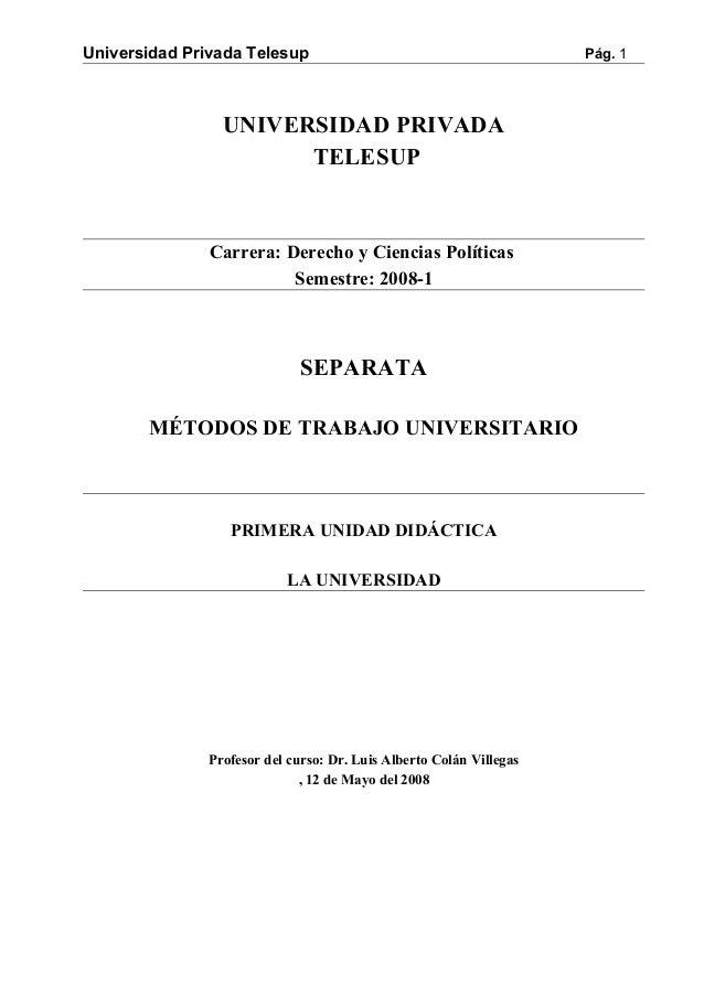 Universidad Privada Telesup Pág. 1 UNIVERSIDAD PRIVADA TELESUP Carrera: Derecho y Ciencias Políticas Semestre: 2008-1 SEPA...