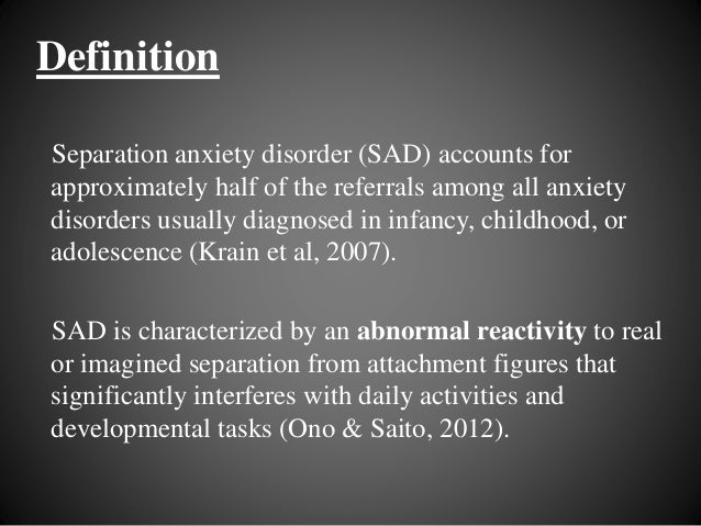 separation anxiety disorder essays Introduction to anxiety disorders but if you have an anxiety disorder separation anxiety disorder.