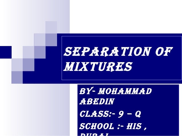 Separationofmixtures 100825041637-phpapp01
