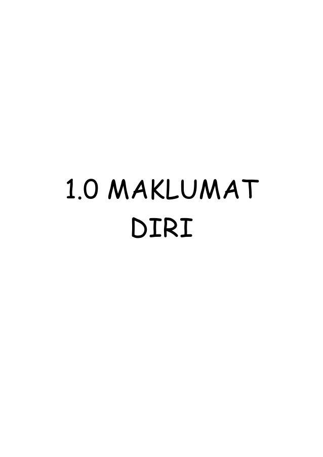 1.0 MAKLUMAT DIRI
