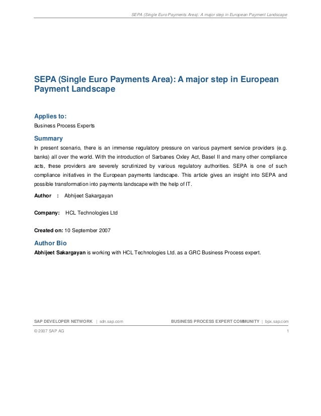 SEPA (Single Euro Payments Area): A major step in European Payment LandscapeSAP DEVELOPER NETWORK | sdn.sap.com BUSINESS P...
