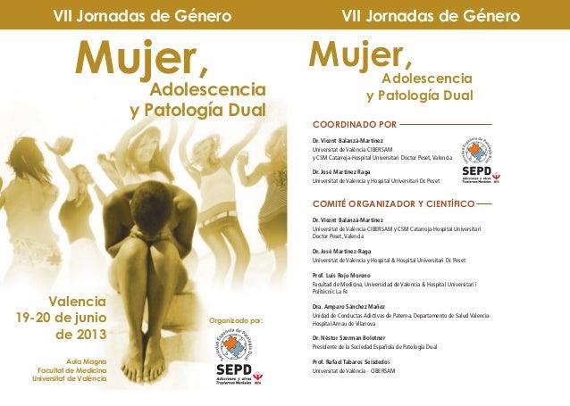 VII Jornadas de Patología Dual y Género SEPD 2013
