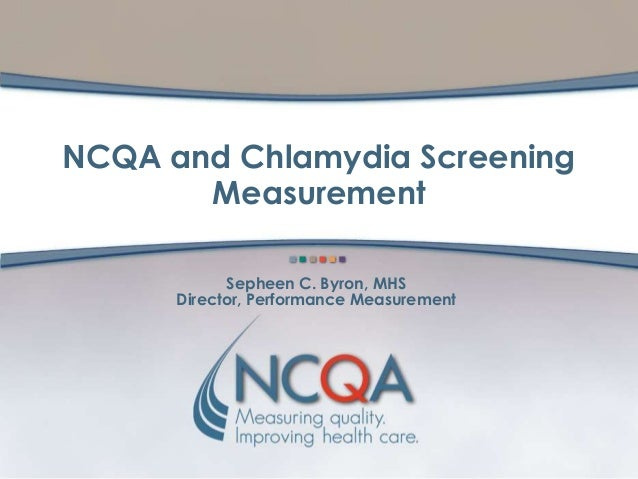 NCQA and Chlamydia Screening Measurement