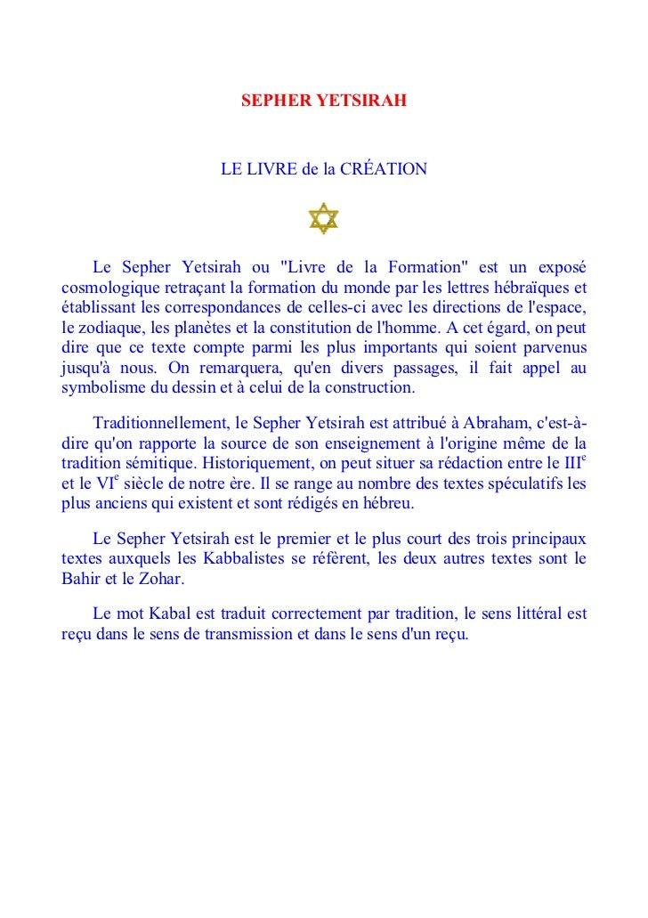"""SEPHER YETSIRAH                       LE LIVRE de la CRÉATION     Le Sepher Yetsirah ou """"Livre de la Formation"""" est un exp..."""