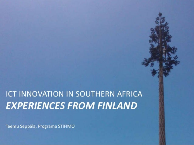 ICT Innovation in Southern Africa - lessons from Finland