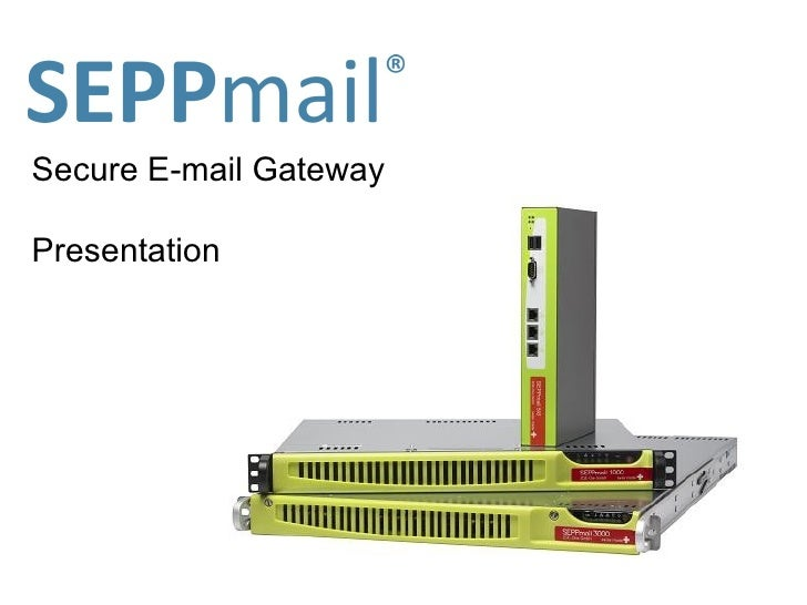 Secure E-mail Gateway Presentation