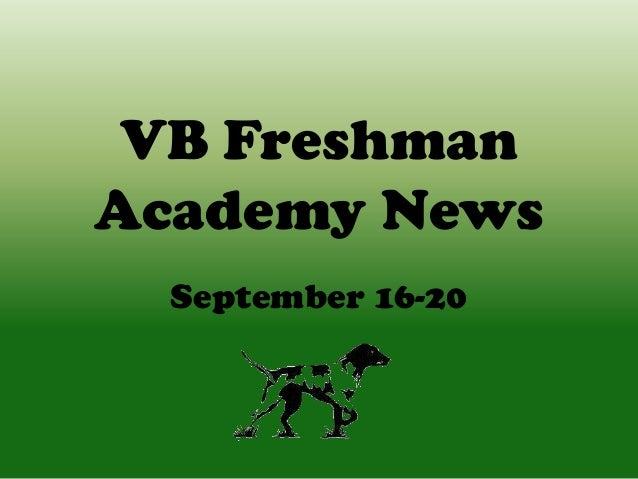 VB Freshman Academy News September 16-20