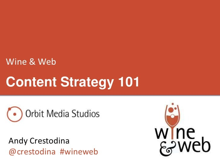 September 2012 Wine and Web: Content Strategy