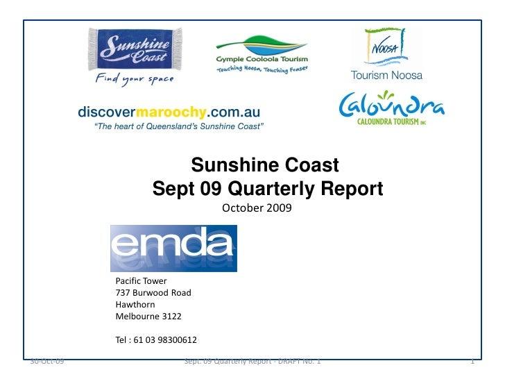 Sunshine Coast                      Sept 09 Quarterly Report                                       October 2009           ...