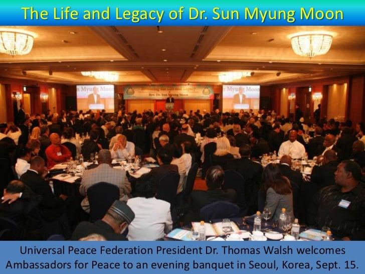 Recalling Dr. Sun Myung Moon's Legacy