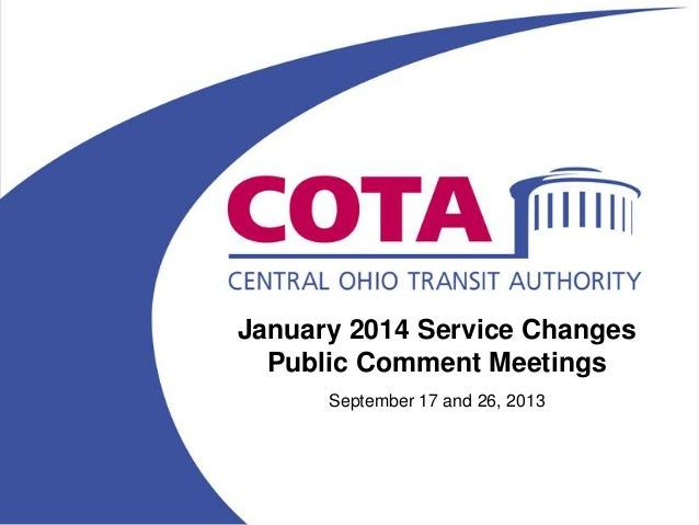 January 2014 Service Changes Public Comment Meetings September 17 and 26, 2013