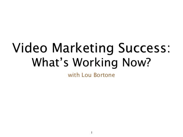 1 Video Marketing Success: What's Working Now? with Lou Bortone