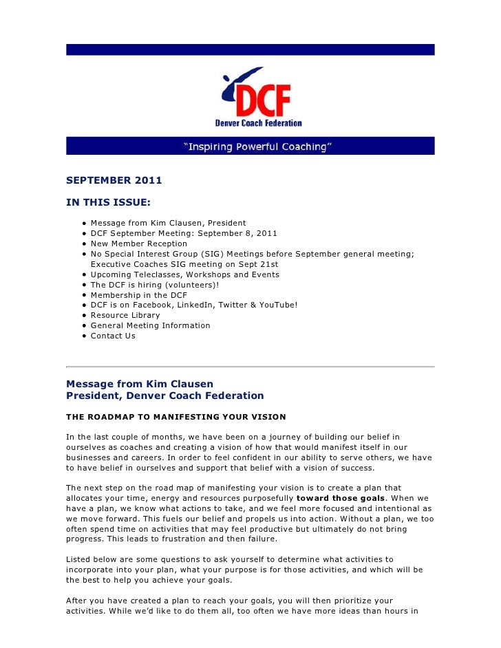 SEPTEMBER 2011IN THIS ISSUE:      Message from Kim Clausen, President      DCF September Meeting: September 8, 2011      N...