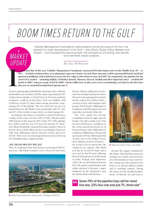 HOTELIER MIDDLE EAST | September 2013 | Volume 12 Issue 09 STRATEGY 56 Viability Management Consultants' latest pipeline s...