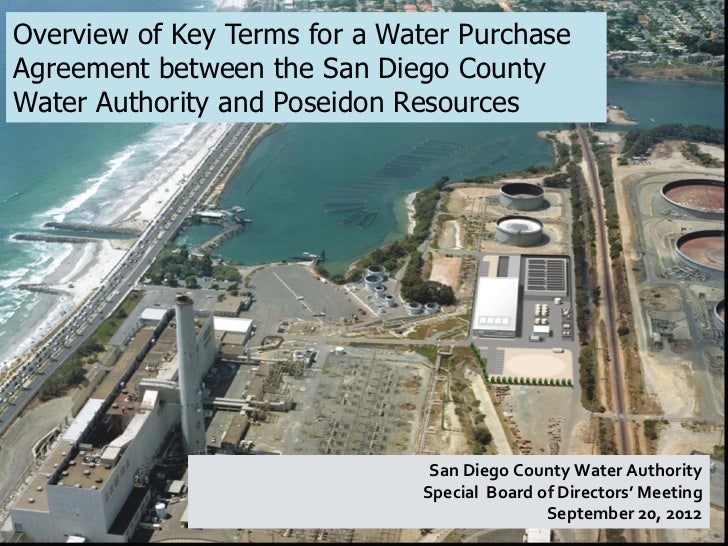 Overview of Key Terms for a Water PurchaseAgreement between the San Diego CountyWater Authority and Poseidon Resources    ...