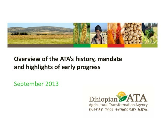 OverviewoftheATA'shistory,mandate andhighlightsofearlyprogress September2013