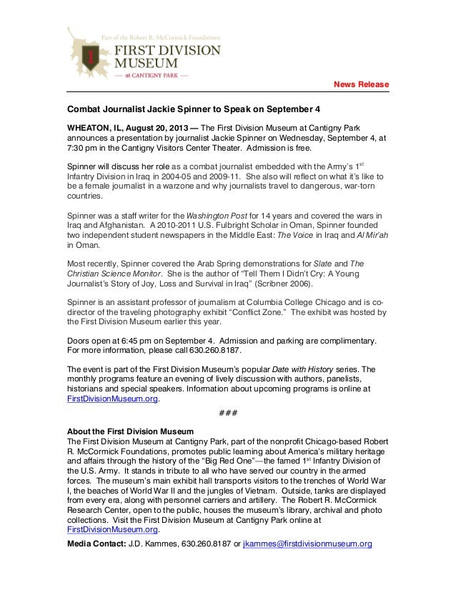 News Release Combat Journalist Jackie Spinner to Speak on September 4 WHEATON, IL, August 20, 2013 — The First Division Mu...