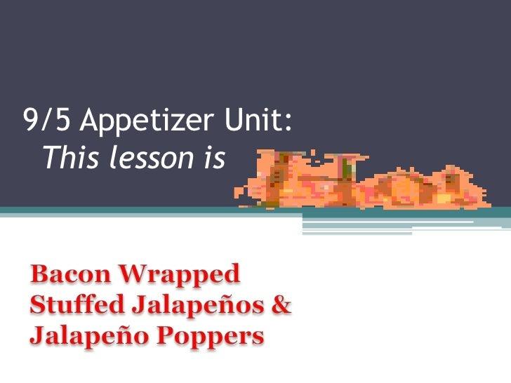 9/5 Appetizer Unit: This lesson is