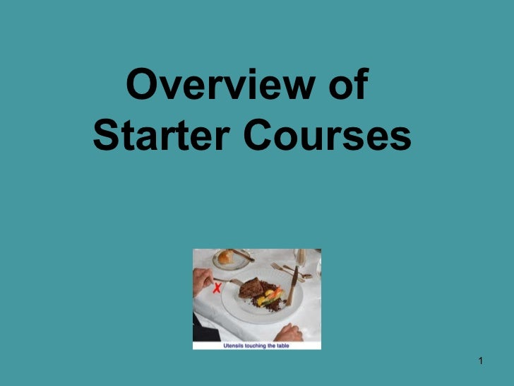 Sept 6 Overview of Starter ourses