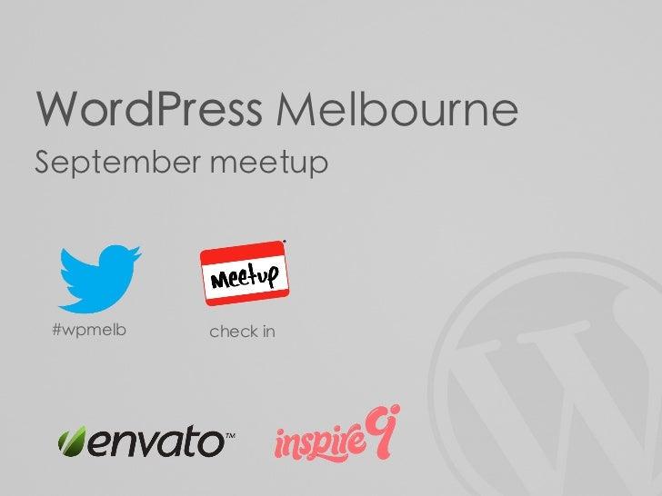 WordPress Melbourne User Group September 2012 Meetup