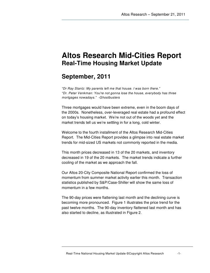 """Altos Research – September 21, 2011Altos Research Mid-Cities ReportReal-Time Housing Market UpdateSeptember, 2011""""Dr Ray S..."""