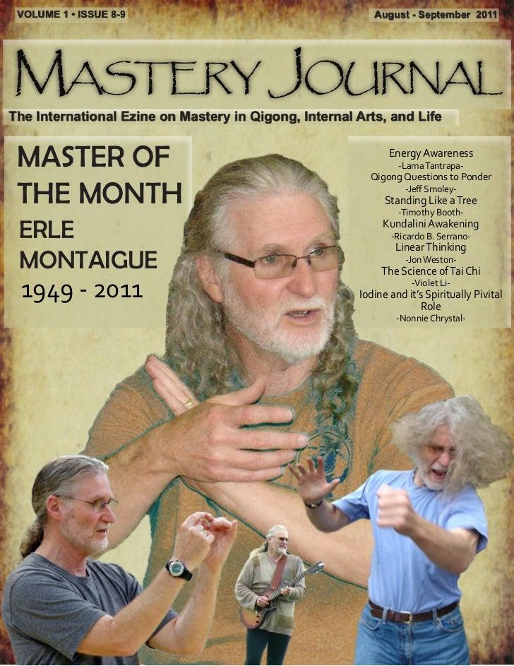 VOLUME 1 • ISSUE 8-9                                     August - September 2011Mastery JournalThe International Ezine on ...