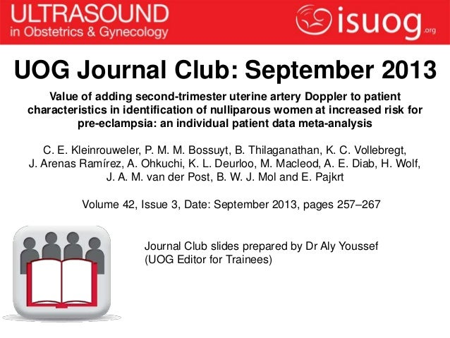 UOG Journal Club: September 2013 Value of adding second-trimester uterine artery Doppler to patient characteristics in ide...