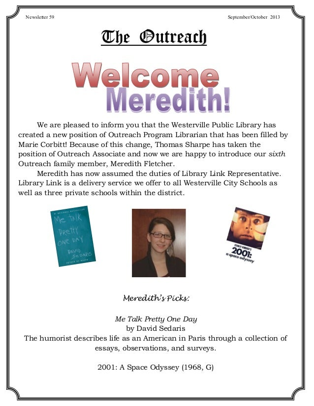 TheTheThe OutreachOutreachOutreach We are pleased to inform you that the Westerville Public Library has created a new posi...